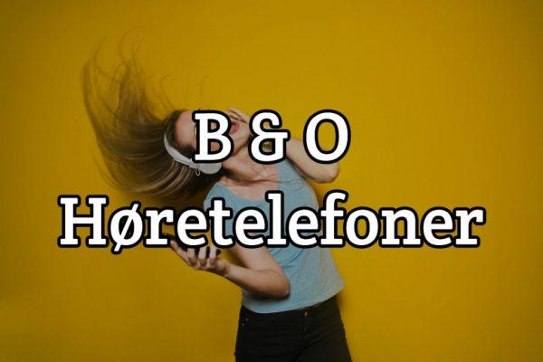 B & O Høretelefoner