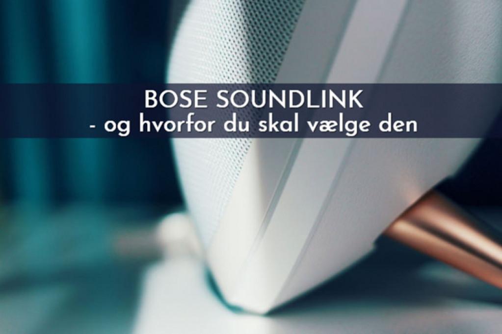 Bose SoundLink – og hvorfor du skal vælge den